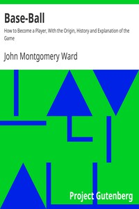 Cover of Base-Ball How to Become a Player, With the Origin, History and Explanation of the Game