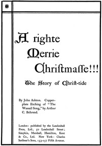 Cover of A Righte Merrie Christmasse: The Story of Christ-Tide