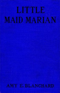 Cover of Little Maid Marian