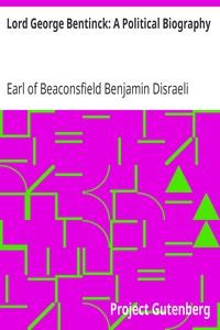 Lord George Bentinck: A Political Biography
