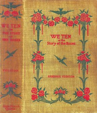 We TenOr, The Story of the Roses