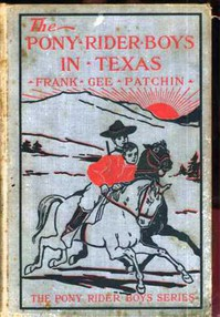 The Pony Rider Boys in Texas; Or, The Veiled Riddle of the Plains