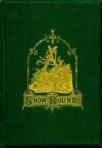 Cover of Snow-BoundA Winter Idyll