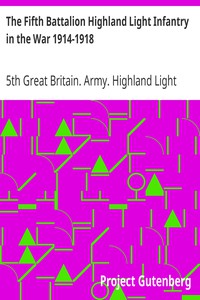 Cover of The Fifth Battalion Highland Light Infantry in the War 1914-1918
