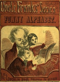 Funny AlphabetUncle Franks' Series