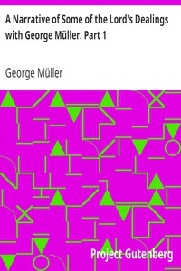 Cover of A Narrative of Some of the Lord's Dealings with George Müller. Part 1