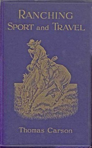 Ranching, Sport and Travel