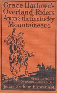 Cover of Grace Harlowe's Overland Riders Among the Kentucky Mountaineers