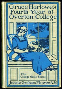 Cover of Grace Harlowe's Fourth Year at Overton College