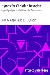 Hymns for Christian DevotionEspecially Adapted to the Universalist Denomination