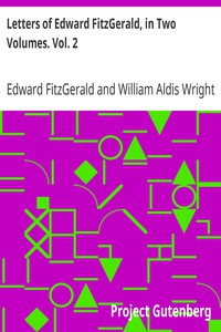 Cover of Letters of Edward FitzGerald, in Two Volumes. Vol. 2