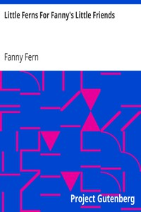 Cover of Little Ferns For Fanny's Little Friends