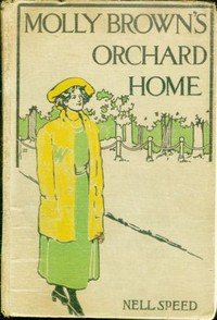 Cover of Molly Brown's Orchard Home