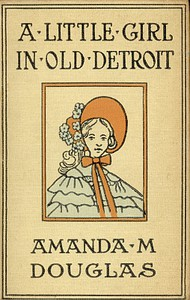 Cover of A Little Girl in Old Detroit