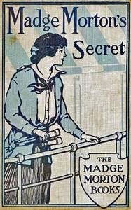 Cover of Madge Morton's Secret