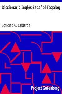 Cover of Diccionario Ingles-Español-Tagalog Con partes de la oracion y pronunciacion figurada