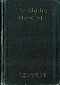 Cover of The Mother and Her Child
