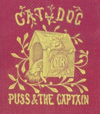 Cover of Cat and Dog; Or, Memoirs of Puss and the Captain
