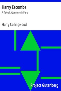 Cover of Harry Escombe: A Tale of Adventure in Peru