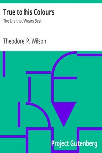 Cover of True to his ColoursThe Life that Wears Best