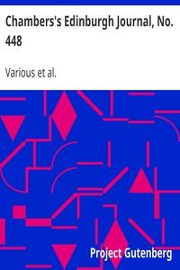 Cover of Chambers's Edinburgh Journal, No. 448Volume 18, New Series, July 31, 1852