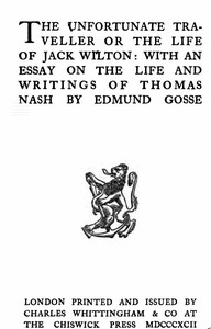 Cover of The Vnfortunate Traveller, or The Life of Jack Wilton With an Essay on the Life and Writings of Thomas Nash by Edmund Gosse