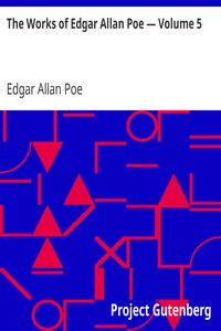 Cover of The Works of Edgar Allan Poe — Volume 5