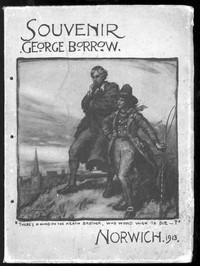 Souvenir of the George Borrow CelebrationNorwich, July 5th, 1913