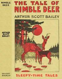The Tale of Nimble DeerSleepy-Time Tales