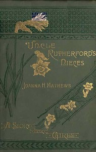 Uncle Rutherford's Nieces: A Story for Girls