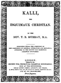 Cover of Kalli, the Esquimaux Christian: A Memoir