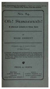 Cover of Oh! Susannah!A Farcical Comedy in Three Acts