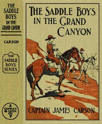 Cover of The Saddle Boys in the Grand Canyon; or, The Hermit of the Cave