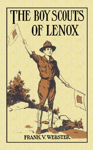 Cover of The Boy Scouts of Lenox; Or, The Hike Over Big Bear Mountain