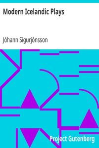 Cover of Modern Icelandic PlaysEyvind of the Hills; The Hraun Farm