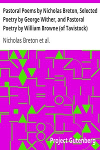 Cover of Pastoral Poems by Nicholas Breton, Selected Poetry by George Wither, and Pastoral Poetry by William Browne (of Tavistock)
