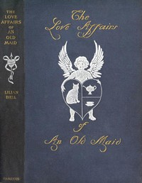 Cover of The Love Affairs of an Old Maid