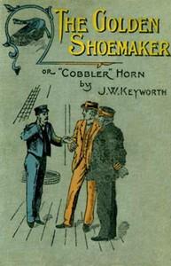 The Golden Shoemakeror 'Cobbler' Horn