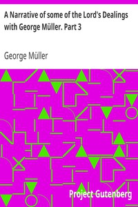 Cover of A Narrative of some of the Lord's Dealings with George Müller. Part 3