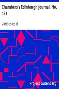 Cover of Chambers's Edinburgh Journal, No. 451Volume 18, New Series, August 21, 1852