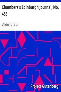 Cover of Chambers's Edinburgh Journal, No. 453Volume 18, New Series, September 4, 1852