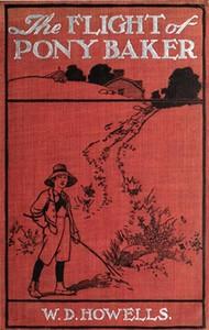 Cover of The Flight of Pony BakerA Boy's Town Story