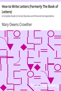 Cover of How to Write Letters (Formerly The Book of Letters)A Complete Guide to Correct Business and Personal Correspondence