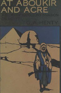 Cover of At Aboukir and Acre: A Story of Napoleon's Invasion of Egypt