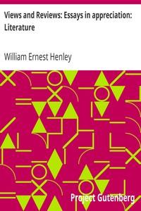 Views and Reviews: Essays in appreciation: Literature