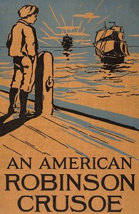 Cover of An American Robinson Crusoe for American Boys and Girls