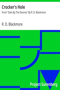 """Cover of Crocker's HoleFrom """"Slain By The Doones"""" By R. D. Blackmore"""