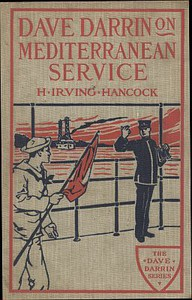 Cover of Dave Darrin on Mediterranean Service; or, With Dan Dalzell on European Duty