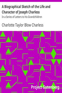 Cover of A Biographical Sketch of the Life and Character of Joseph CharlessIn a Series of Letters to his Grandchildren