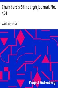 Cover of Chambers's Edinburgh Journal, No. 454Volume 18, New Series, September 11, 1852